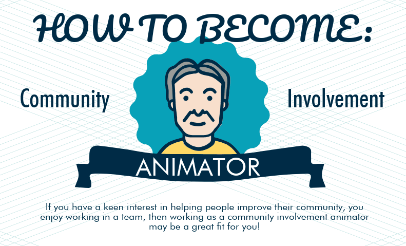 How to Become a Community Involvement Animator