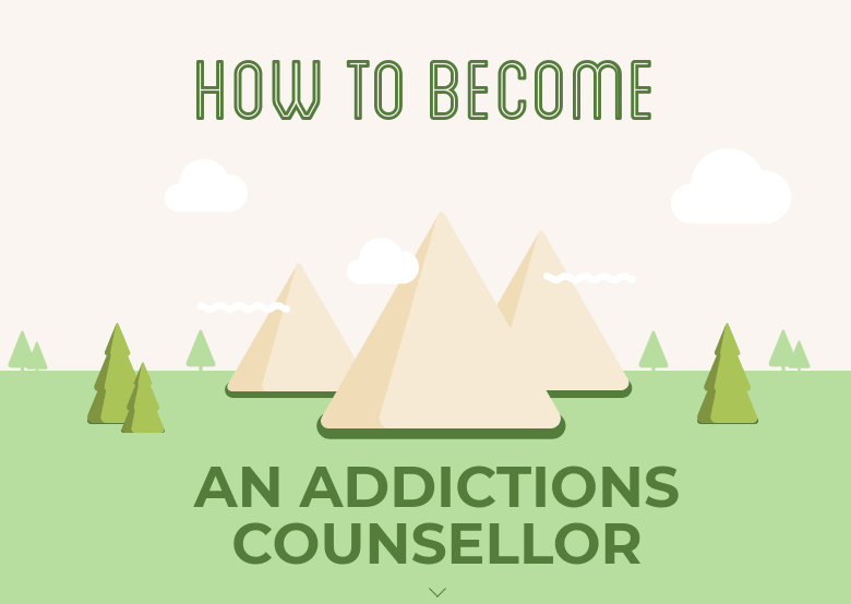 How to Become an Addictions Counsellor
