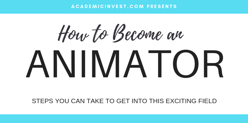 How to Become an Animator