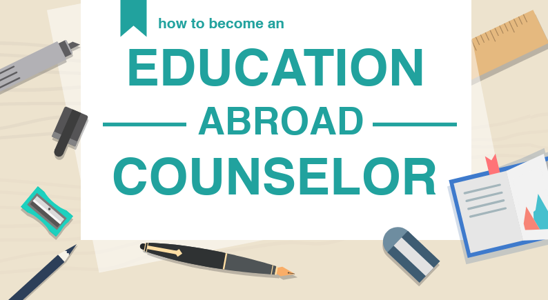 How to Become an Education Abroad Counselor
